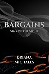 Bargains (Sins of the Sidhe Book 4) Kindle Edition
