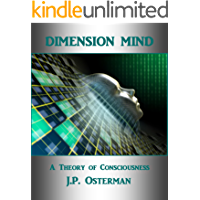Dimension MInd: A Theory of Consciousness (English Edition)