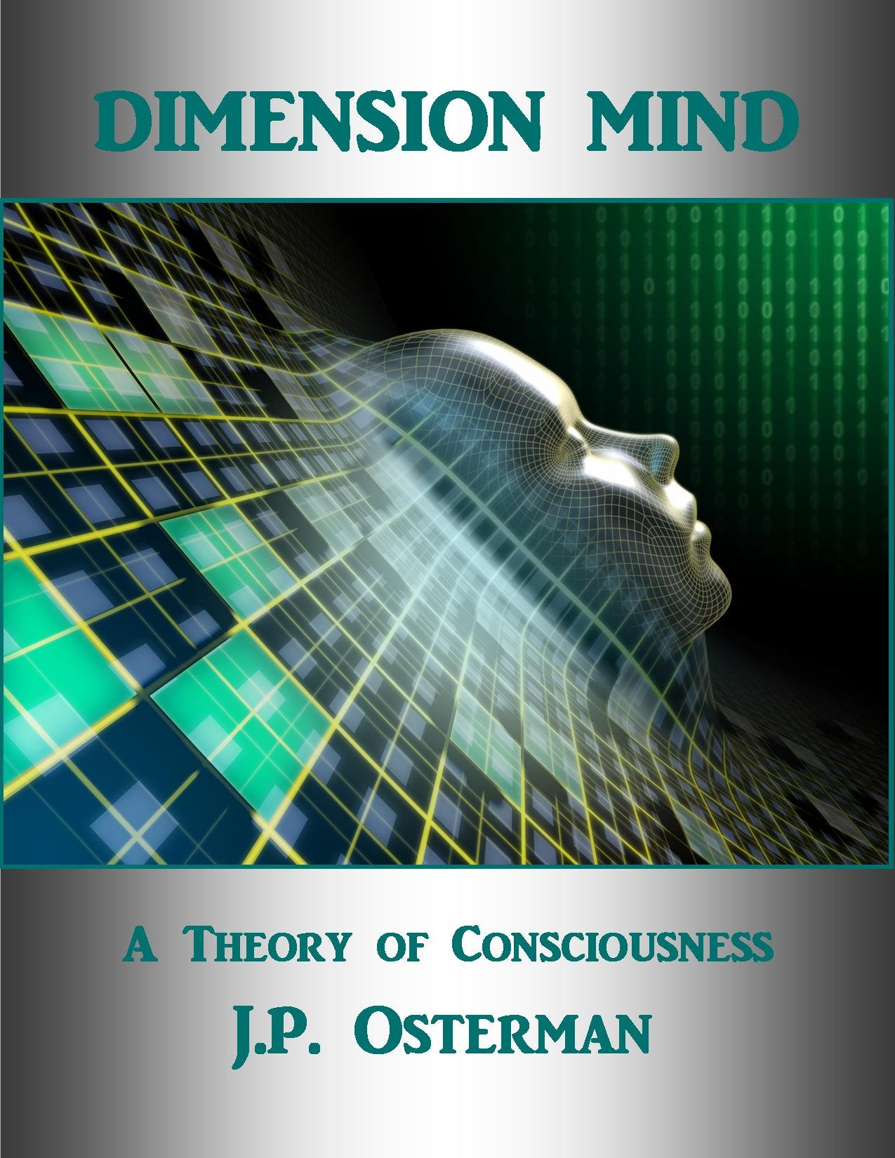 Dimension MInd  A Theory Of Consciousness  English Edition