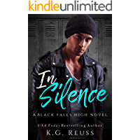 In Silence: A Dark High School Bully Romance (A Black Falls High Novel Book 2) book cover