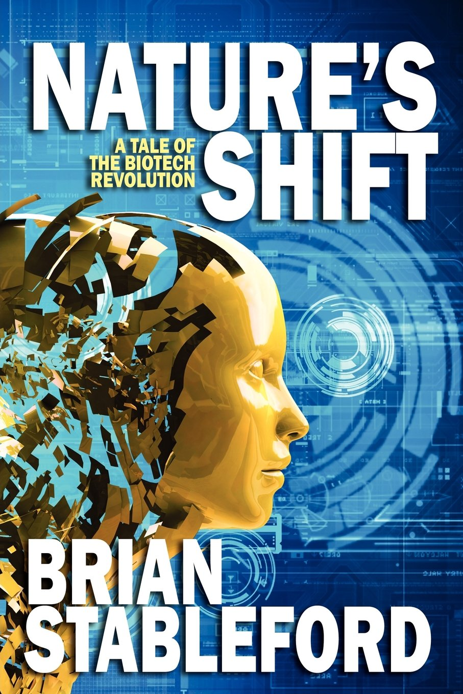 Download Nature's Shift: A Tale of the Biotech Revolution PDF
