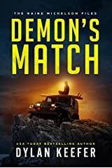 Demon's Match: A Crime Thriller Novel (The Raine Michelson Files Book 2) Kindle Edition