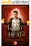 Ruby Heat (Love in Diamond Falls Book 1)