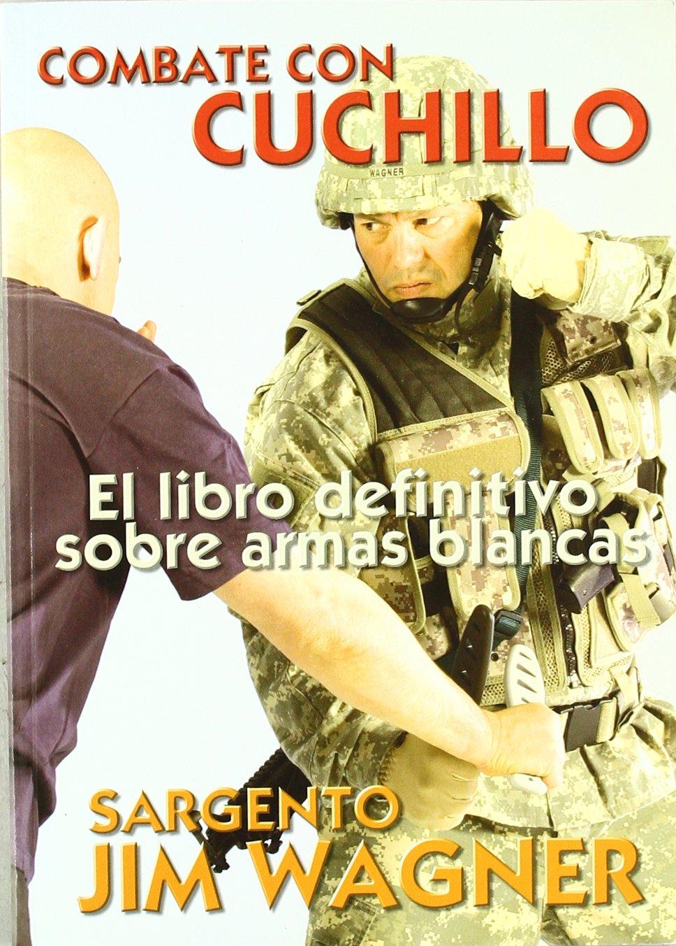 Combate Con Cuchillo - El Libro Definitivo Sobre Armas ...