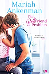 The Best Friend Problem (Mile High Happiness Book 1) Kindle Edition