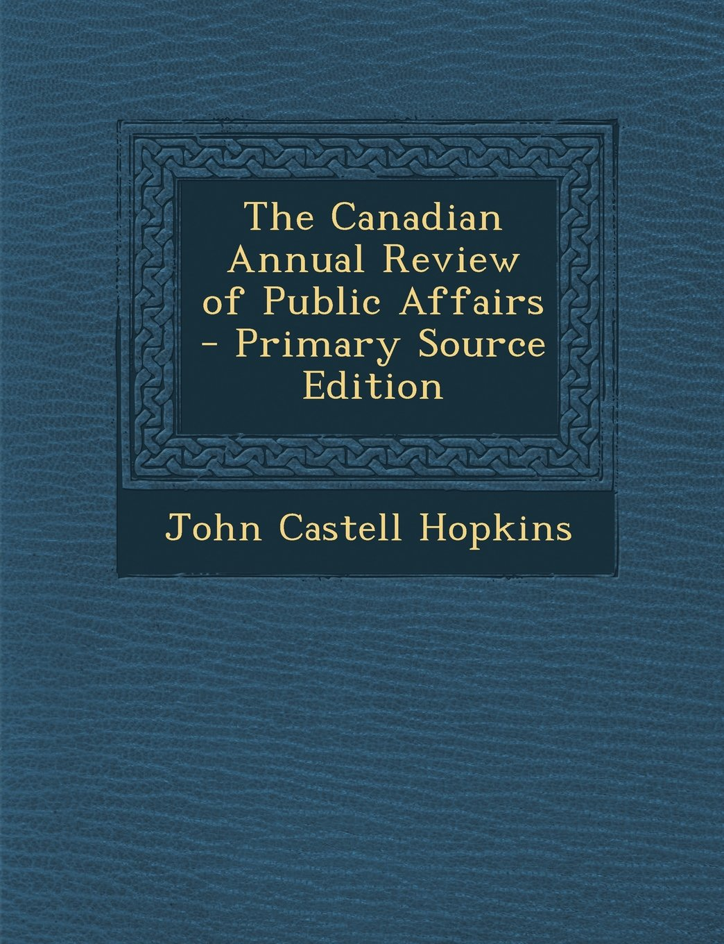 Download Canadian Annual Review of Public Affairs pdf epub