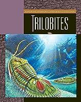 Trilobites (Exploring Dinosaurs And Prehistoric