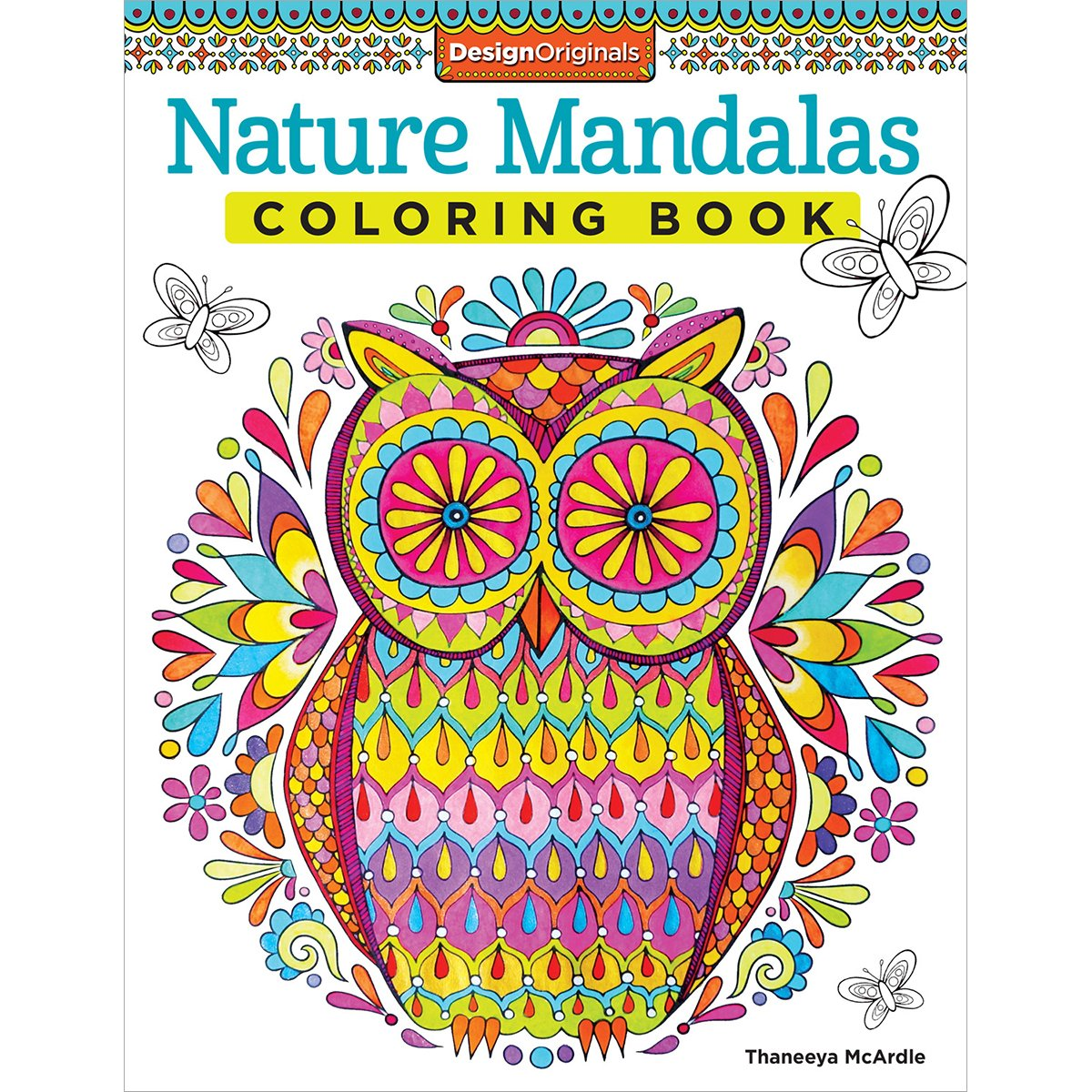 Nature Mandalas Coloring Book Thaneeya McArdle 9781574219579 Books