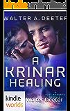 The Krinar Chronicles: A Krinar Healing (Kindle Worlds Novella)
