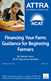 Financing Your Farm: Guidance for Beginning Farmers