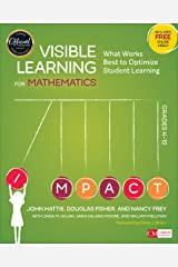 Visible Learning for Mathematics, Grades K-12: What Works Best to Optimize Student Learning (Corwin Mathematics Series) Kindle Edition