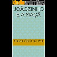 Joãozinho e a Maçã (Histórias que minha avó contava Livro 1)