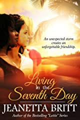 Living in the Seventh Day Kindle Edition