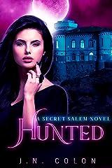 Hunted (A Secret Salem Novel 2) Kindle Edition