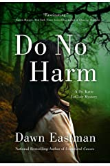 Do No Harm: A Dr. Katie LeClair Mystery Kindle Edition