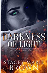Darkness Of Light (Darkness Series Book 1) Kindle Edition