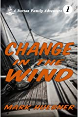 Change in the Wind (Barton Family Adventure Book 1) Kindle Edition