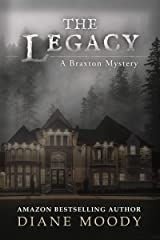 The Legacy (The Braxton Mysteries Book 2) Kindle Edition