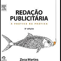 Redação Publicitária, 3ª Edição: A prática na prática