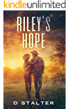 Riley's Hope: Post Apocalyptic Woman Book 4