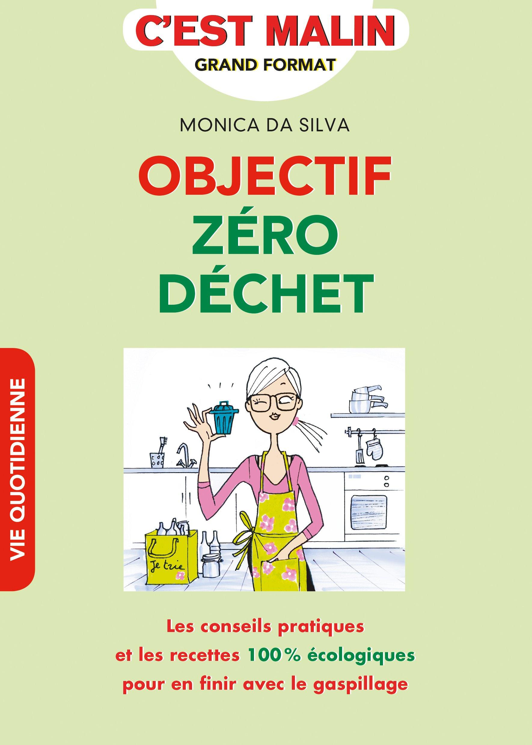 Objectif Zero Dechet 9791028503277 Amazon Com Books