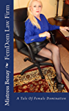 FemDom Law Firm: A Tale Of Female Domination (English Edition)