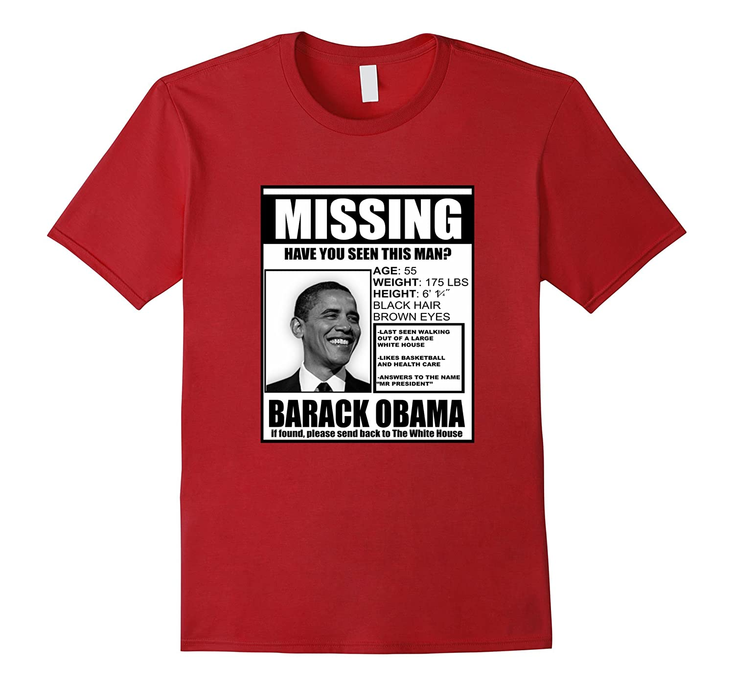 Missing President Obama Funny Democratic Party T-shirt-CD