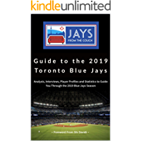 Jays From the Couch Guide to the 2019 Toronto Blue Jays