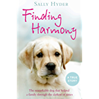 Finding Harmony: The remarkable dog that helped a family through the darkest of times