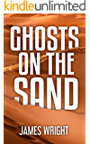 Ghosts on the Sand