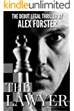 The Lawyer (KBE Legal Thriller Series Book 1)