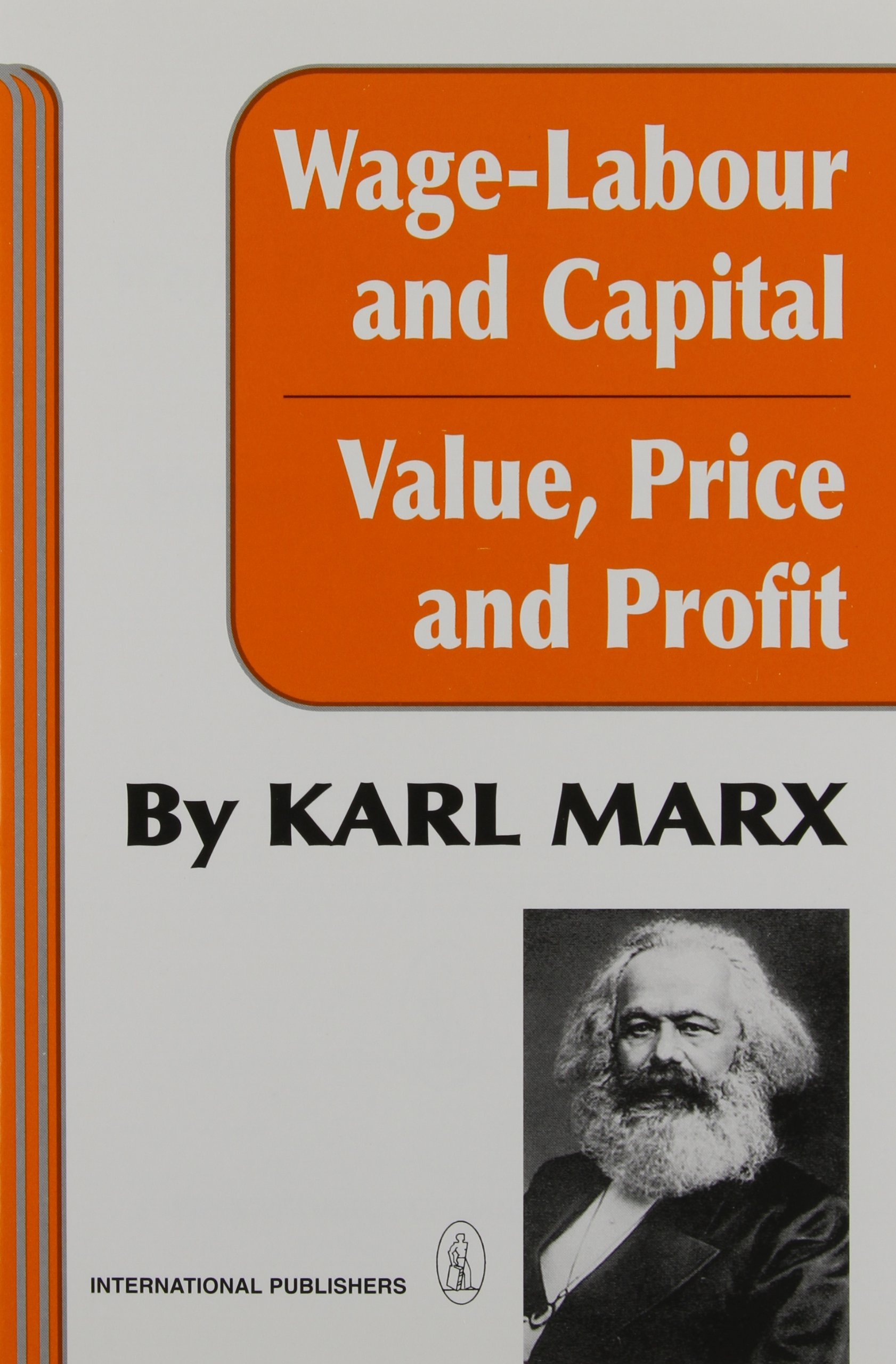 and Profit Price Wage-Labour and Capital and Value