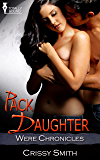 Pack Daughter (Were Chronicles Book 7)