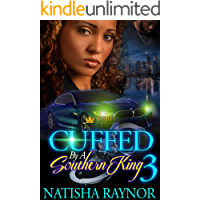 Cuffed By A Southern King 3