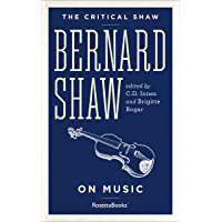 Bernard Shaw on Music (The Critical Shaw) book cover