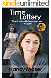 Time Lottery (Time Lottery Series Book 1)