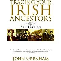 Tracing Your Irish Ancestors