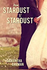 From Stardust to Stardust Kindle Edition