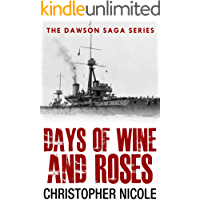Days of Wine and Roses (Dawson Saga Book 1)