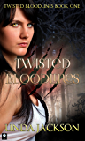Twisted Bloodlines (Twisted Bloodlines Series Book 1)