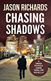 Chasing Shadows: A Drew Patrick Crime Thriller Novella (Drew Patrick Private Investigator Series Book 0)