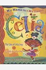 My Name is Celia/Me llamo Celia: The Life of Celia Cruz/la vida de Celia Cruz (Americas Award for Children's and Young Adult Literature. Winner) Kindle Edition