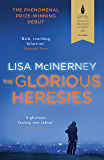 The Glorious Heresies: Winner of the Baileys' Women's Prize for Fiction 2016