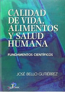 Calidad de Vida, Alimentos y Salud Humana (Spanish Edition)