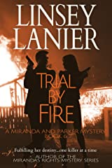 Trial by Fire (A Miranda and Parker Mystery Book 6) Kindle Edition