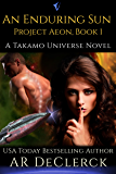 An Enduring Sun (Project Aeon Book 1)