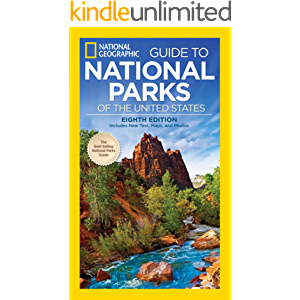 National Geographic Guide to National Parks of the United States, 8th Edition (National Geographic Guide to the National…