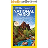 National Geographic Guide to National Parks of the United States, 8th Edition (National Geographic Guide to the National Park