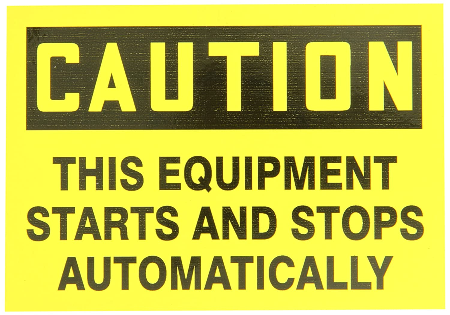 Accuform Signs LEQM782VSP Safety Label, Legend'Caution This Equipment Starts and Stops Automatically', 3.5' Length x 5' Width x 0.004' Thickness, Adhesive Vinyl, Black on Yellow (Pack of 5) LegendCaution This Equipment Starts and Stops Automatically