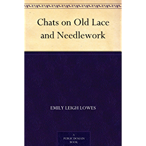 Chats on Old Lace and Needlework